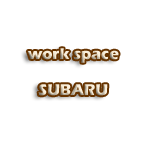 work space SUBARU